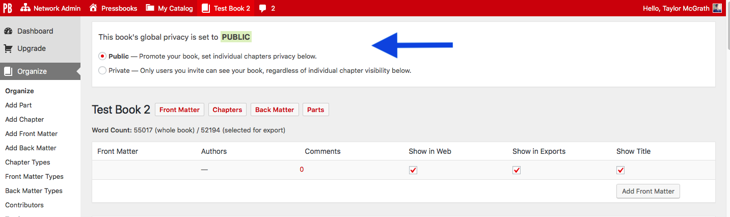 the global privacy option at the top of the Organize page