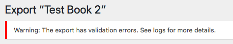 Export validation error banner on the Exports screen.