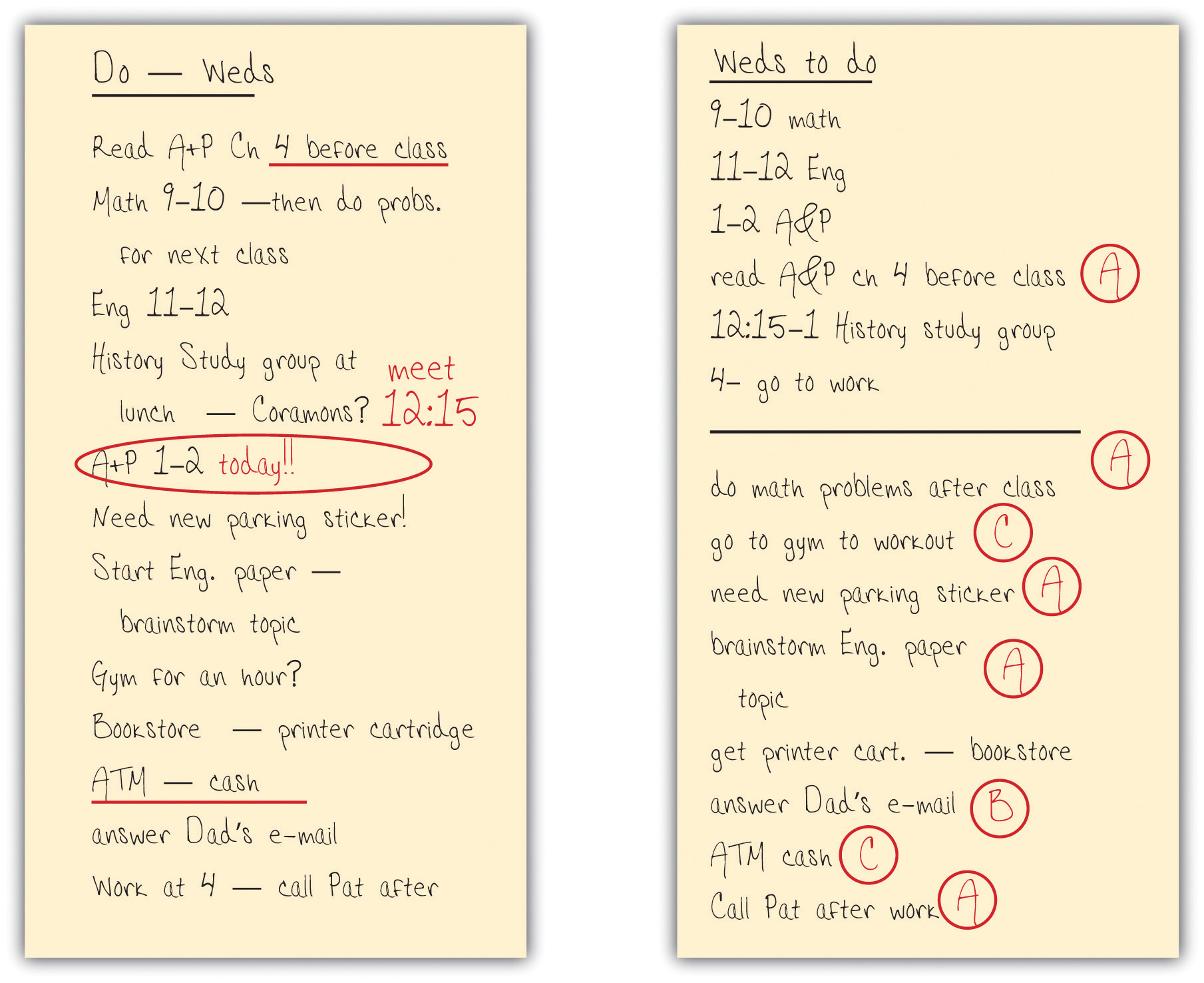 Examples of Two Different Student's To-Do Lists. One simple has times and descriptions, and one has a rating system of what is most important