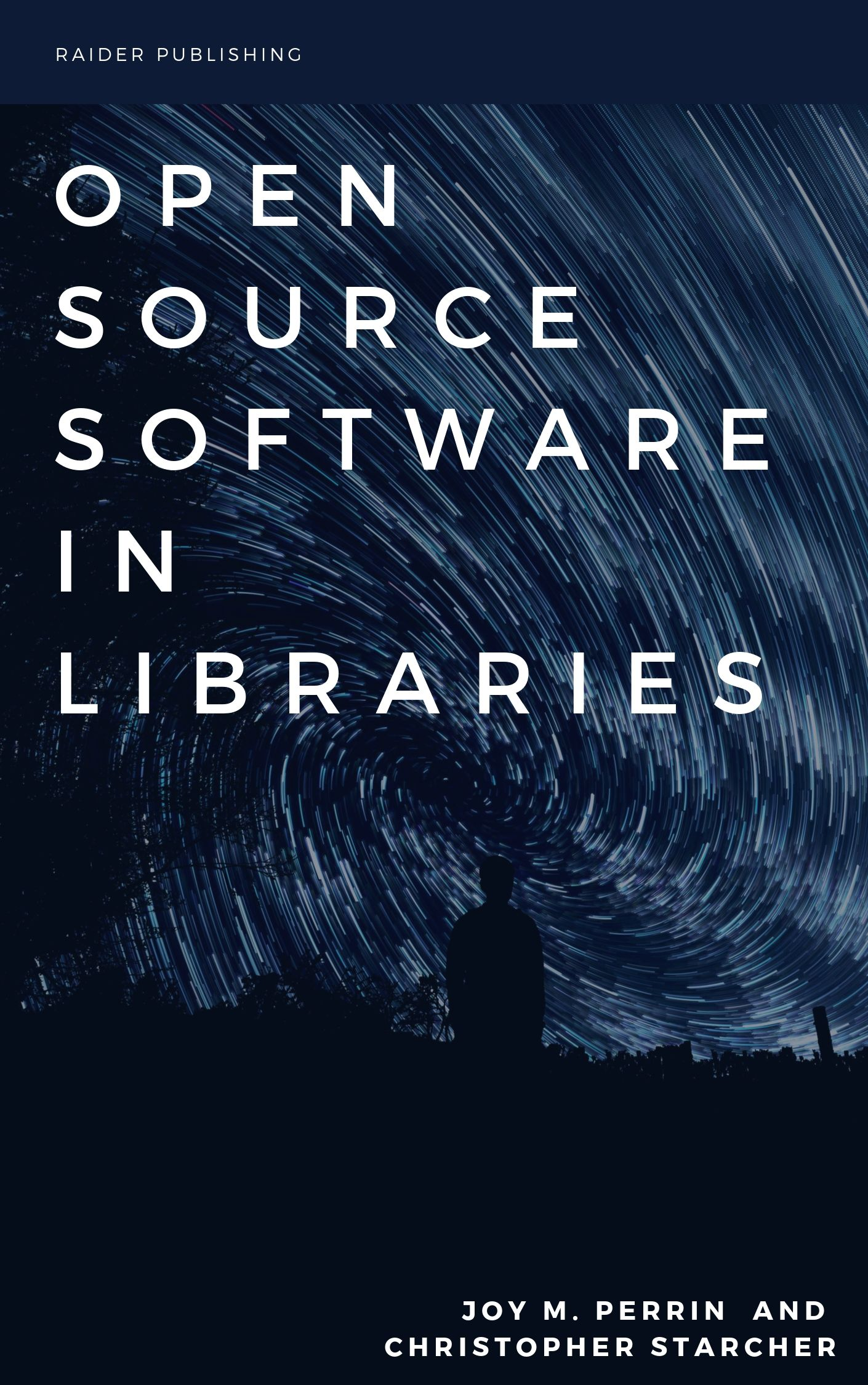 Cover image for Open Source Software in Libraries